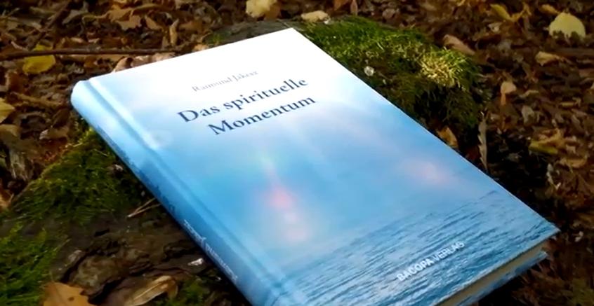 "Video zum Buch ""Das spirituelle Momentun"""